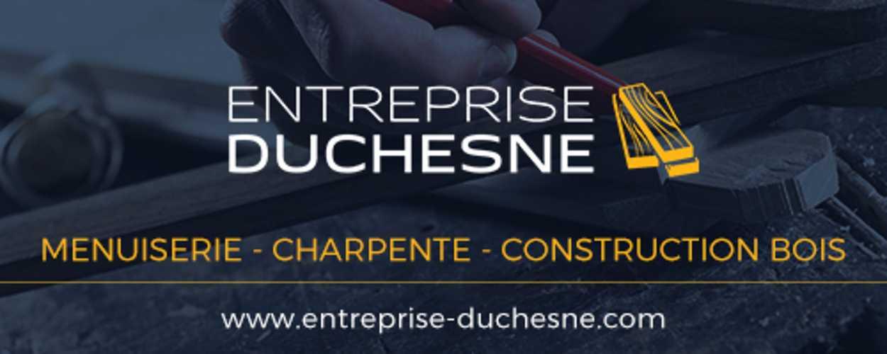 L'entreprise Duchesne: des artisans alliant savoir-faire et innovations 0